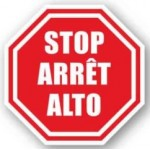"DuraStripe ""Stop Arret Alto"" Sign, 12"", Peel-&-Stick, #0007-UEN"