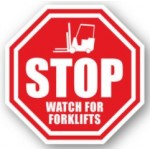"DuraStripe ""Stop Watch For Forklifts"" Sign, 12"", Peel-&-Stick, #0025-UEN"